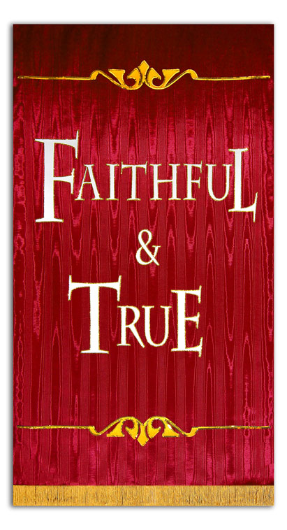 Faithful and True sanctuary banner