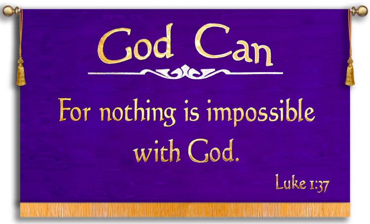God can make a way and nothing is impossible with God cloth banner