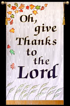 Oh give Thanks to the LORD - White, Leaves, Wheat