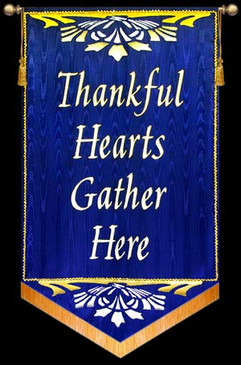 Thankful Hearts Gather Here - Blue Scroll