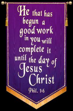 He that has begun a good work ...