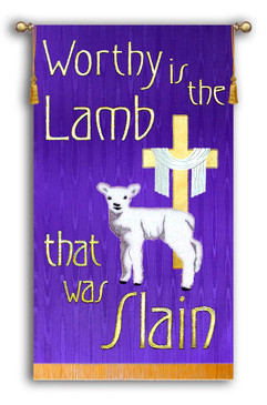 Worthy is the Lamb that was Slain