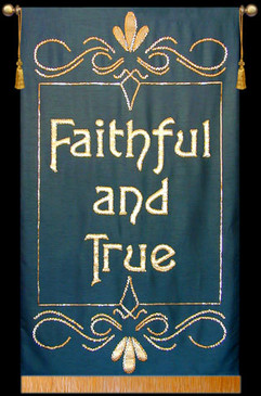 Faithful and True