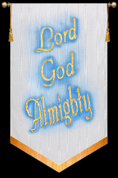 Church Banner - Lord God Almighty - 5' x 36""