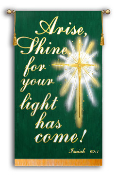 Arise, Shine for your light has come! - Isaiah 60:1 - Script