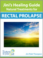 Jini's Healing Guide: Natural Treatments for Rectal Prolapse (eBook) - by Jini Patel Thompson