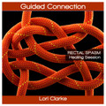 Guided Connection - Rectal Spasm Healing Session - 45 minutes MP3