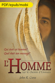 The Stranger on the Road to Emmaus (French) eBook Edition