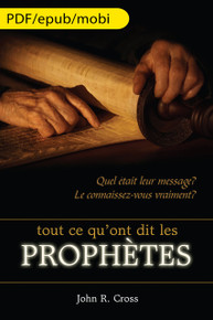 All that the Prophets have Spoken (French) eBook Edition