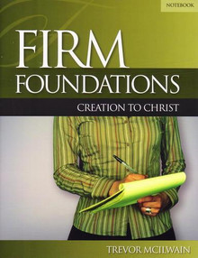 Firm Foundations Student Notebook