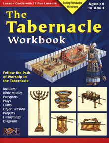 The Tabernacle Workbook: Follow the Path of Worship in the Tabernacle