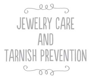 Jewelry care and tarnish prevention