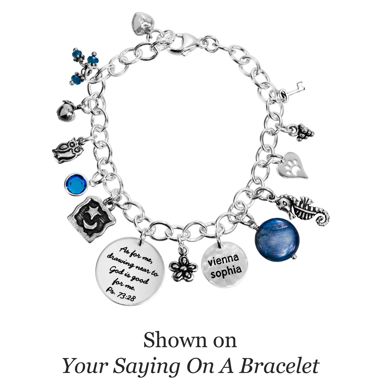 "Shown on our ""Your Saying on a Bracelet"" Product"