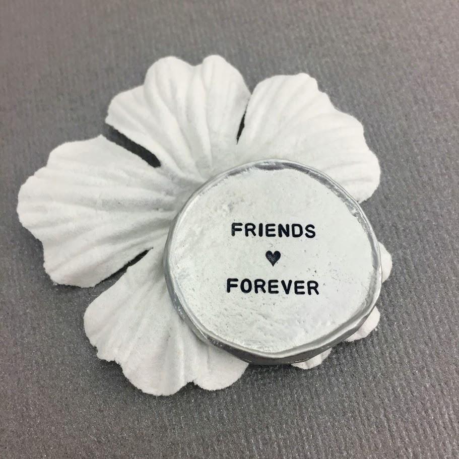 Friends Forever Pocket Charm Token, handstamped in fine pewter