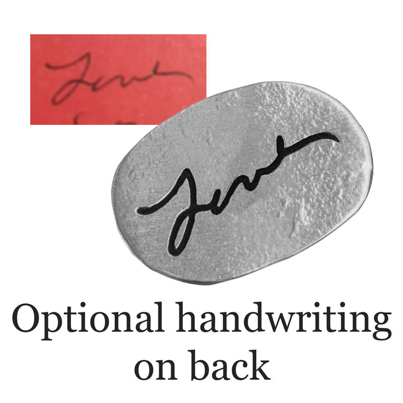 Handwritten note on back of fine pewter personalized oval pocket charm, shown with the original handwriting used to create it