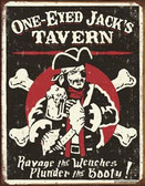 One-Eyed Jack's Tavern Metal Sign