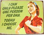 I Choose Me Metal Sign