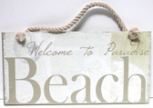 Welcome to Paradise Beach Wood Sign