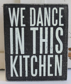 We Dance in this Kitchen