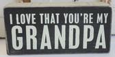I Love that You're My Grandpa