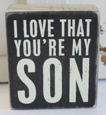 I love that you're my son