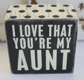 I love that you're my Aunt
