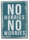 No Hurries No Worries