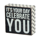 Its You Day Celebrate You