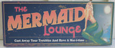 The Mermaid Lounge