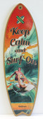 Keep Calm and Surf On Surfboard Sign
