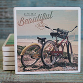Life is a Beautiful Ride - Beach Cruisers Coaster