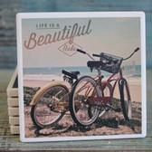 Life is Beautiful Beach Cruisers