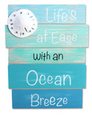 Life's at Ease with an Ocean Breeze Plank Sign