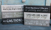 Cute Dog Sayings Block Signs
