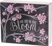 Life life in Full Bloom - Chalkboard Art Sign