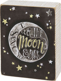 I Love You to the Moon & Back Chalkboard Sign
