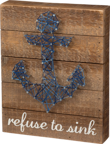 Refuse To Sink Anchor String Art Sign Primitives By
