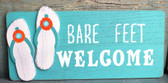 Bare Feet Welcome - Sandal Sign