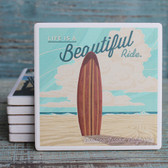 Catalina - Life's a Beautiful Ride Surfboard Coaster