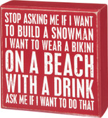 I want to wear a bikini on a beach - Box Sign