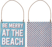 Be Merry at the Beach Sign Ornament