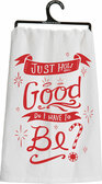 Just how good do I have to be? Tea Towel