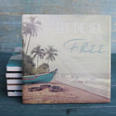 Let the Sea Set You Free Coaster