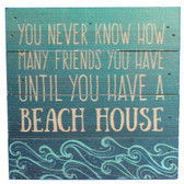 Until You Have a Beach House