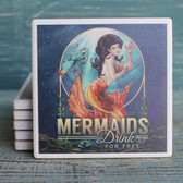Mermaids Drink Free Coaster