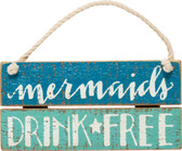 Mermaids Drink Free