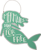 Mermaids Drink for Free Tin