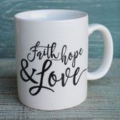 Faith, Hope & Love Coffee Mug