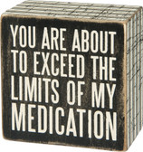 My Medication Wood Box Sign