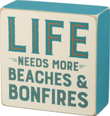 Life Needs More Beaches & Bonfires